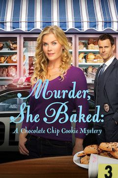 Murder, She Baked: A Chocolate Chip Cookie Mystery movie poster.