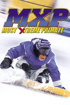 MXP: Most Xtreme Primate movie poster.