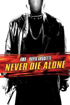 Never Die Alone movie poster.
