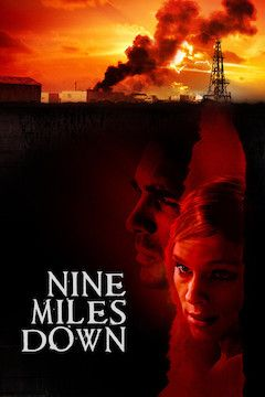 Nine Miles Down movie poster.