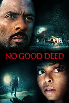 No Good Deed movie poster.