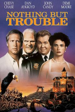 Nothing but Trouble movie poster.