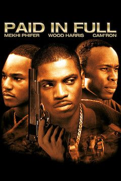 Paid in Full movie poster.