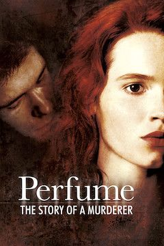 Perfume: The Story of a Murderer movie poster.