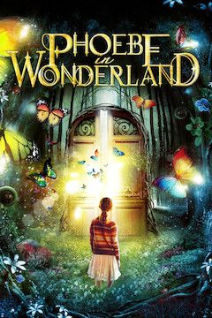Poster for the movie Phoebe In Wonderland