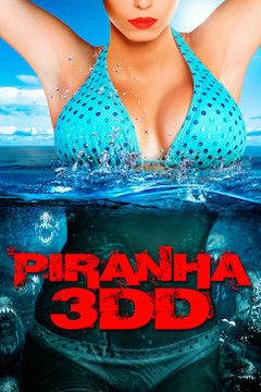 Poster for the movie Piranha 3DD