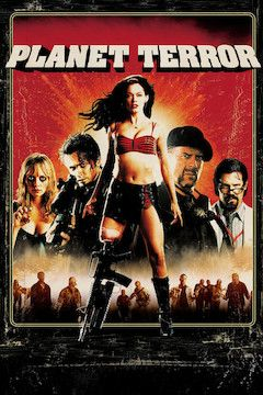 Poster for the movie Planet Terror