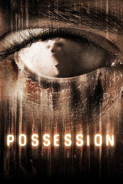 Possession movie poster.