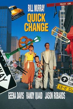 Quick Change movie poster.