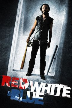 Red White & Blue movie poster.