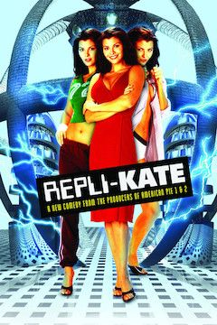 Repli-Kate movie poster.