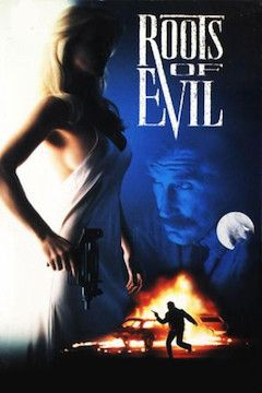 Roots of Evil movie poster.