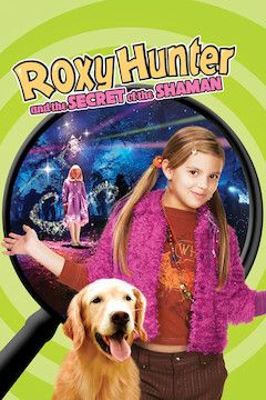 Roxy Hunter and the Secret of the Shaman movie poster.