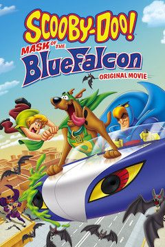 Scooby-Doo! Mask of the Blue Falcon movie poster.