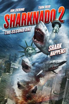 Sharknado 2: The Second One movie poster.