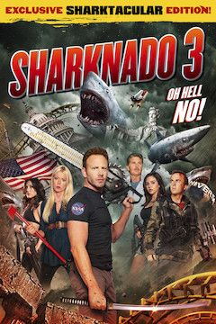 Sharknado 3: Oh Hell No! movie poster.
