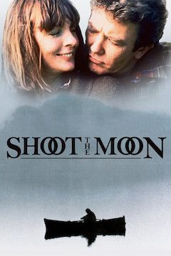 Shoot the Moon movie poster.