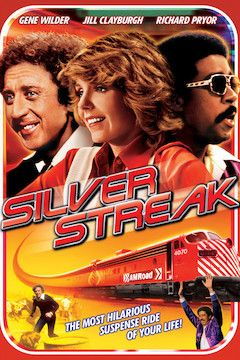 Silver Streak movie poster.