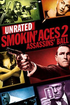Smokin' Aces 2: Assassins' Ball movie poster.