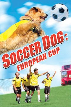 Soccer Dog: European Cup movie poster.