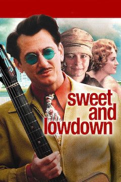 Sweet and Lowdown movie poster.
