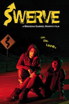 Swerve movie poster.