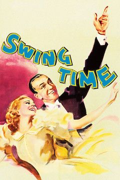 Swing Time movie poster.