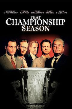 Poster for the movie That Championship Season