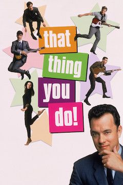 Poster for the movie That Thing You Do!