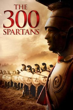 The 300 Spartans movie poster.