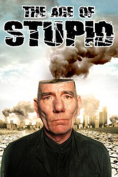 The Age of Stupid movie poster.