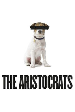The Aristocrats movie poster.