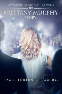 The Brittany Murphy Story movie poster.