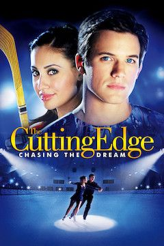 The Cutting Edge 3: Chasing the Dream movie poster.