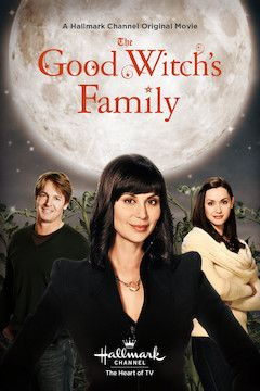 The Good Witch's Family movie poster.