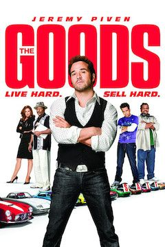 The Goods: Live Hard, Sell Hard movie poster.