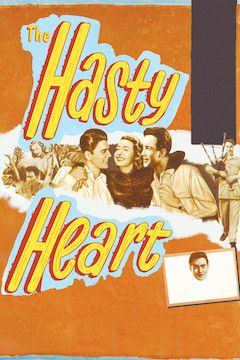 The Hasty Heart movie poster.