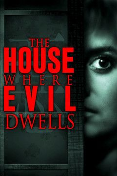 The House Where Evil Dwells movie poster.