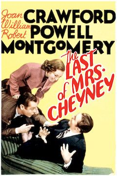 The Last of Mrs. Cheyney movie poster.