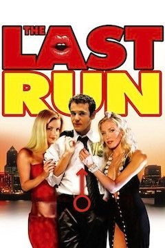 The Last Run movie poster.