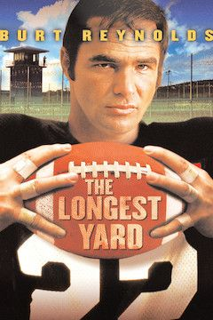 The Longest Yard movie poster.