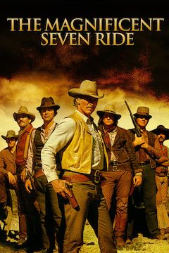 The Magnificent Seven Ride movie poster.