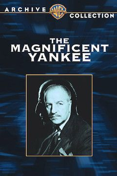 The Magnificent Yankee movie poster.