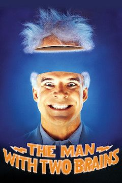 The Man With Two Brains movie poster.