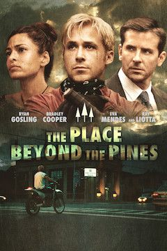 The Place Beyond the Pines movie poster.