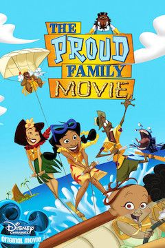 The Proud Family Movie movie poster.