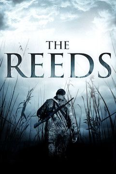 Poster for the movie The Reeds