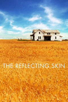 The Reflecting Skin movie poster.
