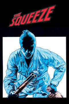 The Squeeze movie poster.