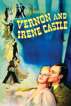 The Story of Vernon and Irene Castle movie poster.